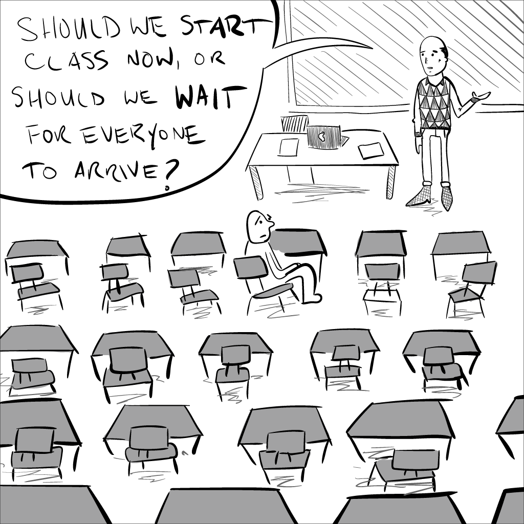 crude mono sketch of an empty classroom, save for one, lone student. the teacher asks if they should start class now, or wait for everyone to arrive.
