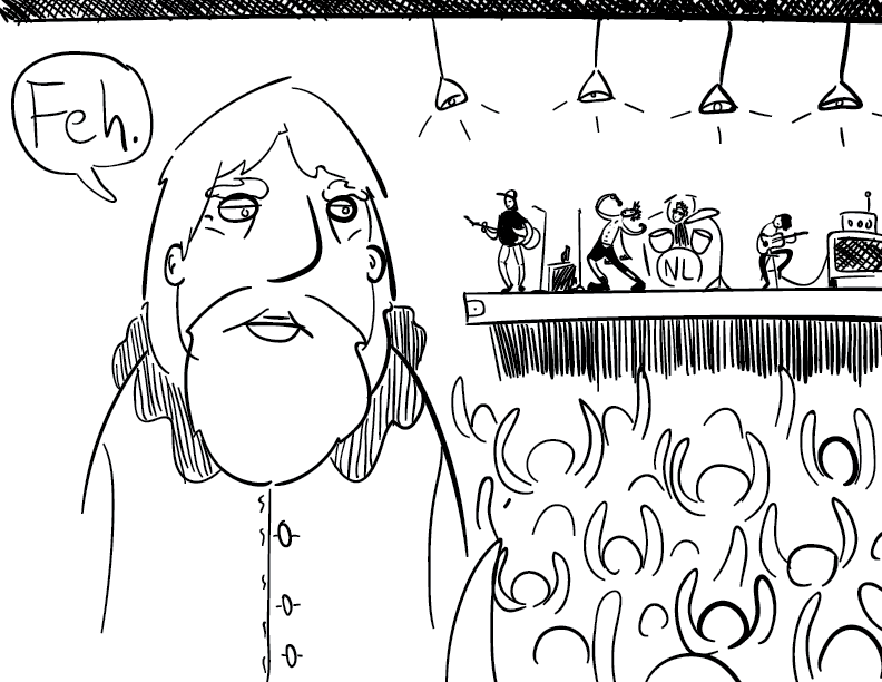 "crude mono drawing of an older man with a beard turned away from a rock concert. many people seem to be enjoying it, including the band. the bearded man appears annoyed and says ""Feh."""