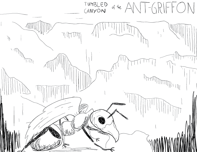 crude mono sketch of a wide series of canyons, foregrounded by a twisted, mutant ant-griffon