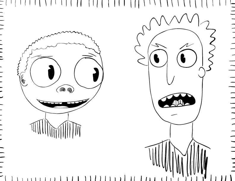 crude mono sketch of a totally distinct, not at all knock-off lousy version of Rick and Morty