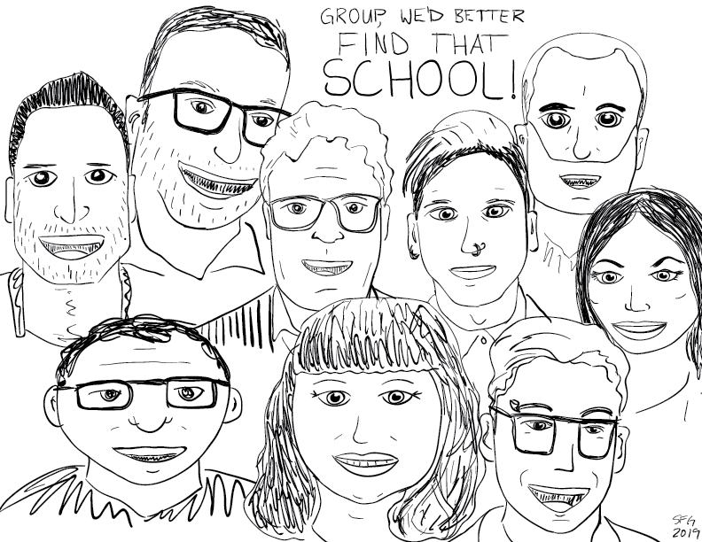 "crude mono sketch of a series of men and women's faces, with a caption reading ""Group, we'd better find that school!"""
