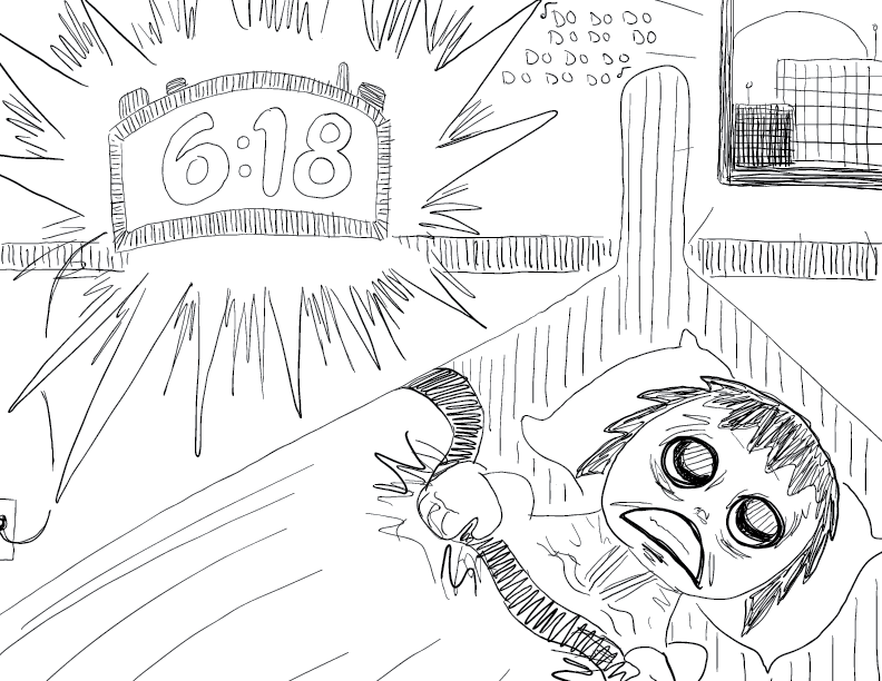 crude mono sketch of an alarm clock blaring, reading 6:18, and a rattled fellow gripping his sheets in bed