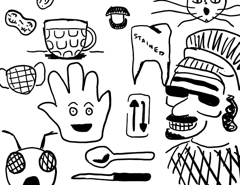 crude mono sketch of a bunch of unrelated objects including a tooth and a tea
